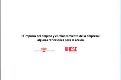 IEF_IESE hoja de ruta para la reactivación del empleo y el relanzamiento de la empresa