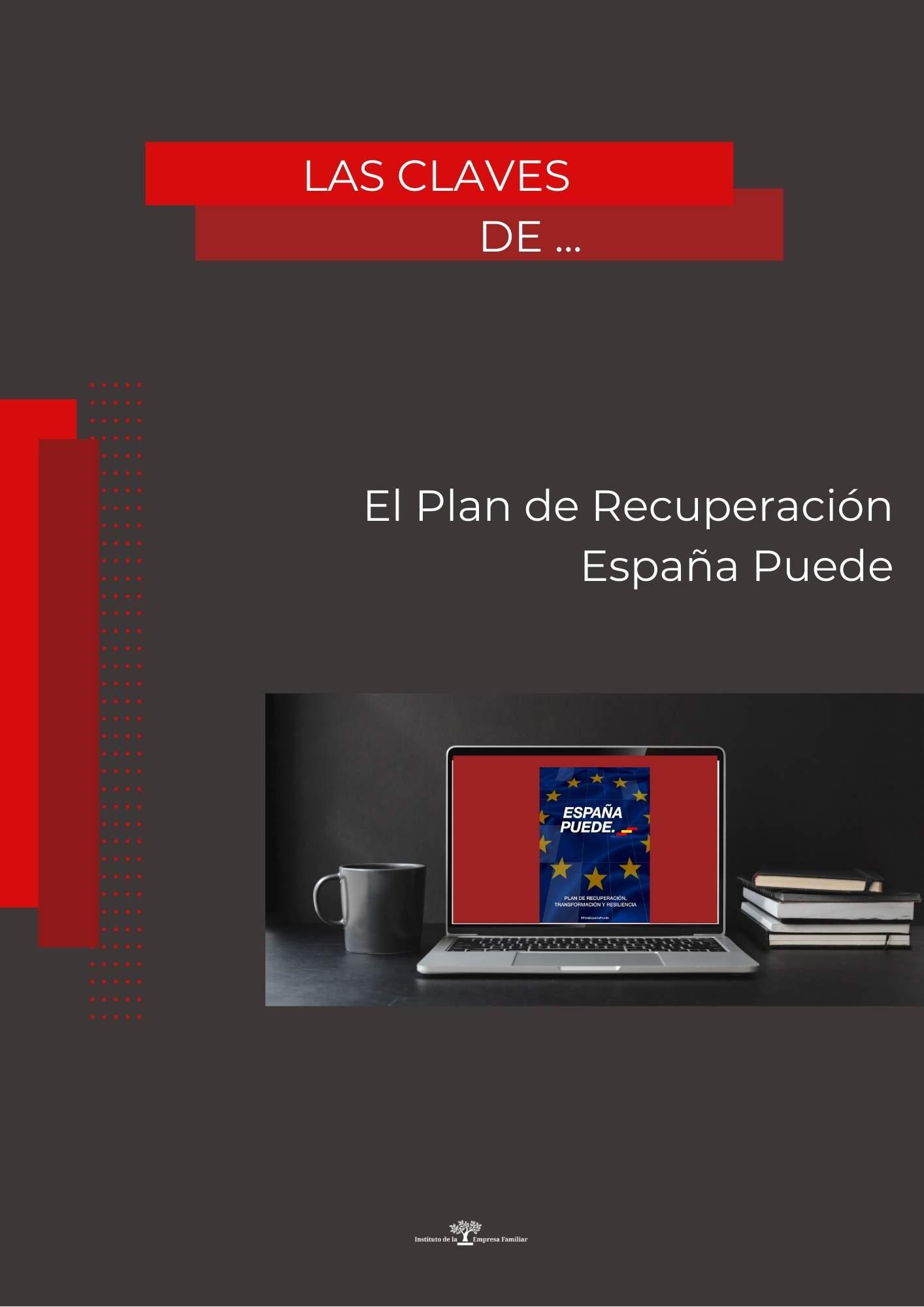 Las claves del Plan de Recuperación: España Puede