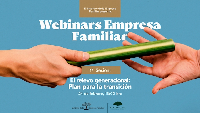 Webinar Empresa Familiar El Relevo Generacional
