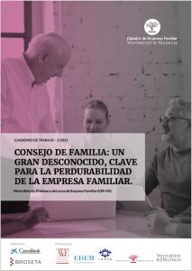 Cuaderno de Trabajo sobre el Consejo de Familia como herramienta clave para la perdurabilidad de la Empresa Familiar